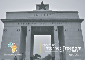 Forum on Internet Freedom in Africa 2018 @ Accra, Ghana | Accra | Greater Accra Region | Ghana